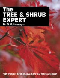 Book cover of The Tree & Shrub Expert by D. G.  Hessayon